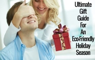Gift Guide For An Eco-Friendly Holiday Season
