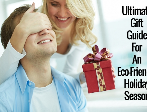 The Ultimate Gift Guide For An Eco-Friendly & Ethical Holiday Season