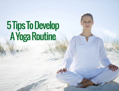 5 Tips To Develop A Yoga Routine In 2018